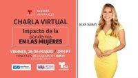 Charla Virtual – Mujeres Imparables: Impacto de la Pandemia en las Mujeres