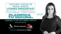 Charla Virtual: Vacuna Covid-19 Para Niños – ¿Tienes Preguntas?